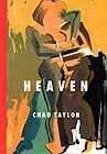 Chad Taylor HEAVEN