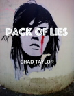 Chad Taylor PACK OF LIES
